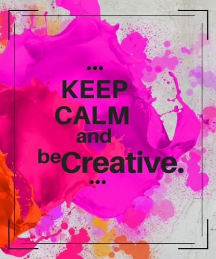 keep calm and be creative pink zugeschnitten